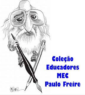 Livro Paulo Freire Coleção Educadores MEC para baixar em PDF