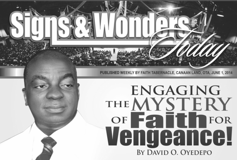 Engaging the Mystery of Faith for Vengeance! - Bishop David O. Oyedepo