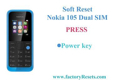 Soft Reset Nokia 105 Dual SIM