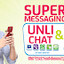 Enjoy unlimited text and chat with Super Messaging 10 from Smart Prepaid