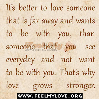It's better to love someone that is far away