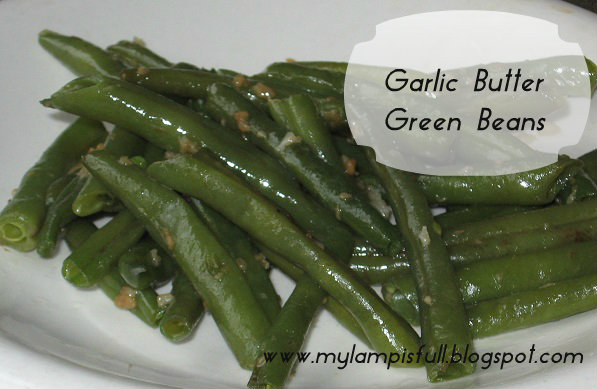 this with a plain old bean garlic butter green beans