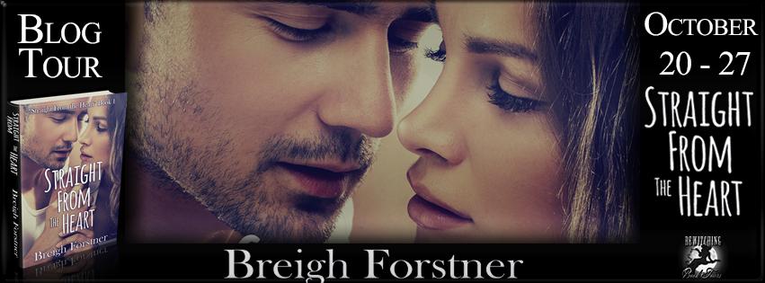 Spotlight:Straight from the Heart by Breigh Forstner