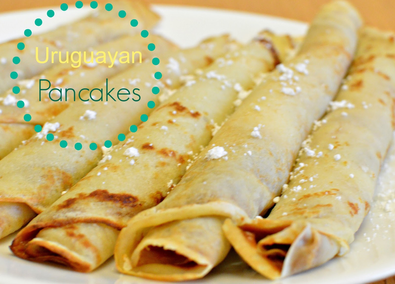 The family fun spot uruguayan pancakes you can also use this recipe for any dessert crepe youd like and fill them up with fruits they are also delicious with cinnamon sugar forumfinder Choice Image