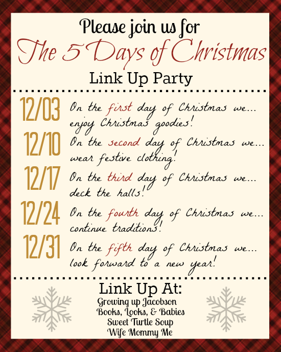 the very first link up for the 5 days of christmas link up party is today with myself as well as jenny from growing up jacobson jenesha from books looks - When Is The First Day Of Christmas
