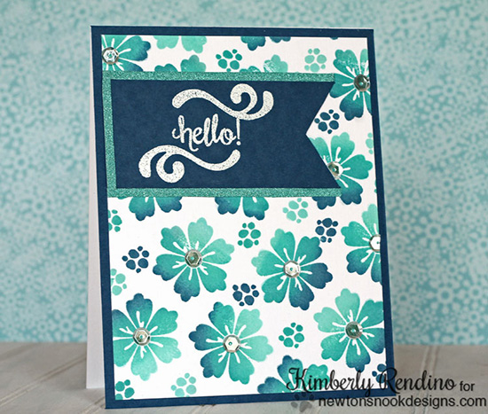 Hello Floral Card by Kimberly Rendino | Fanciful Florals Stamp set by Newton's Nook Designs