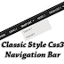 Classic Style Css3 Navigation Bar For Blogger