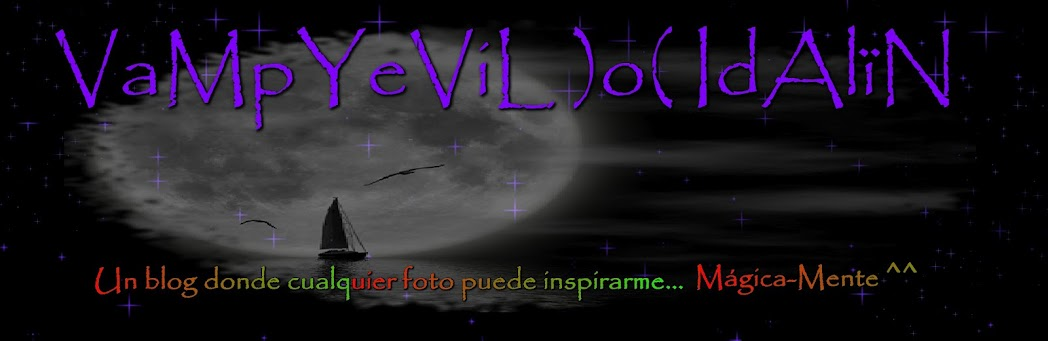 *o.O VaMpYeViL )o( IdAl  N O.o*