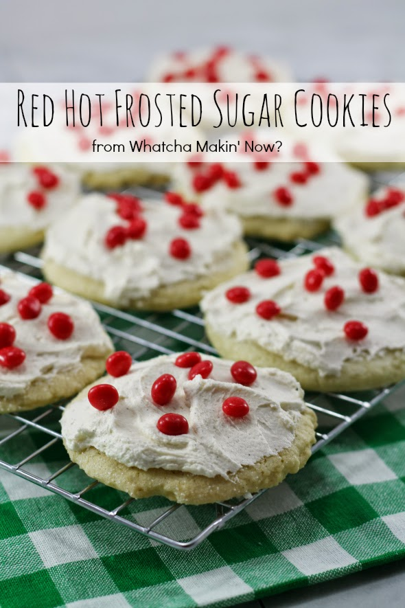 Red Hot Frosted Sugar Cookies - WhatchaMakinNow.com