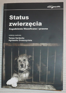 Status zwierzęcia. Zagadnienia filozoficzne i prawne.