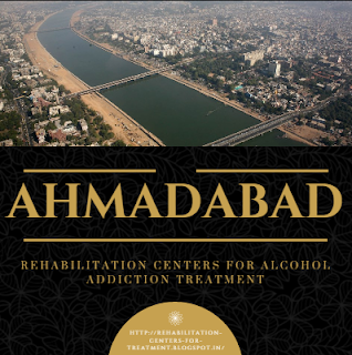 17 Rehabilitation Centers In Ahmadabad For Alcohol Addiction