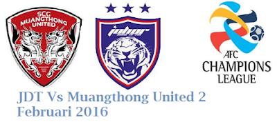 Keputusan JDT Vs Muangthong United 2 Februari 2016
