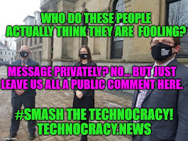 #Smash Technocracy... Murder their Fake Narrative