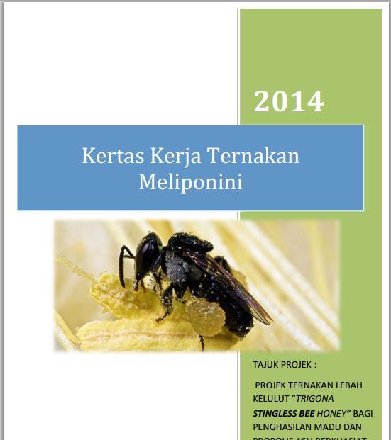 Kertas Kerja Penternakan Lebah Kelulut