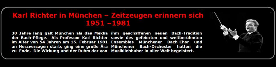 Karl Richter in München - Zeitzeugen