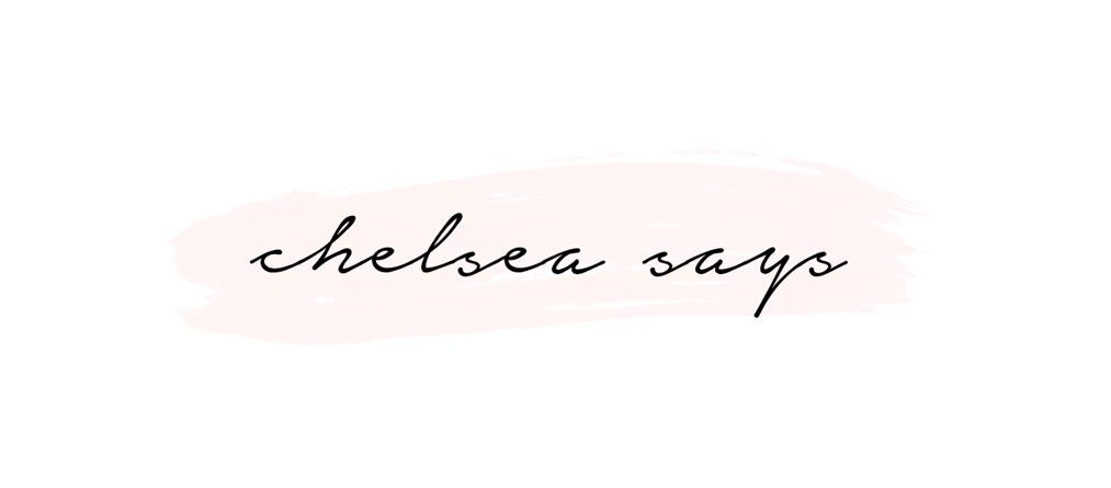 CHELSEA SAYS