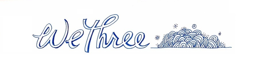 We Three 3