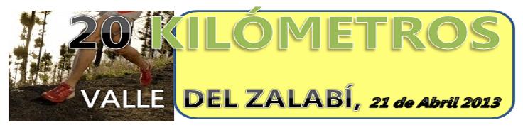20 KILÓMETROS VALLE DEL ZALABÍ