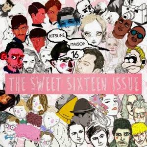 Kitsuné Maison 16 – The Sweet Sixteen Issue