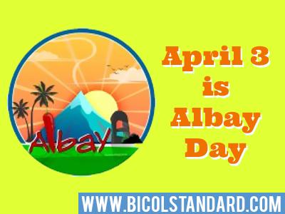 April 3 is Albay Day