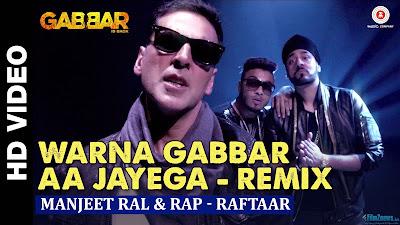 Warna Gabbar Aa Jayega | Gabbar Is Back | Manj Musik & Raftaar feat. Dj Tejas