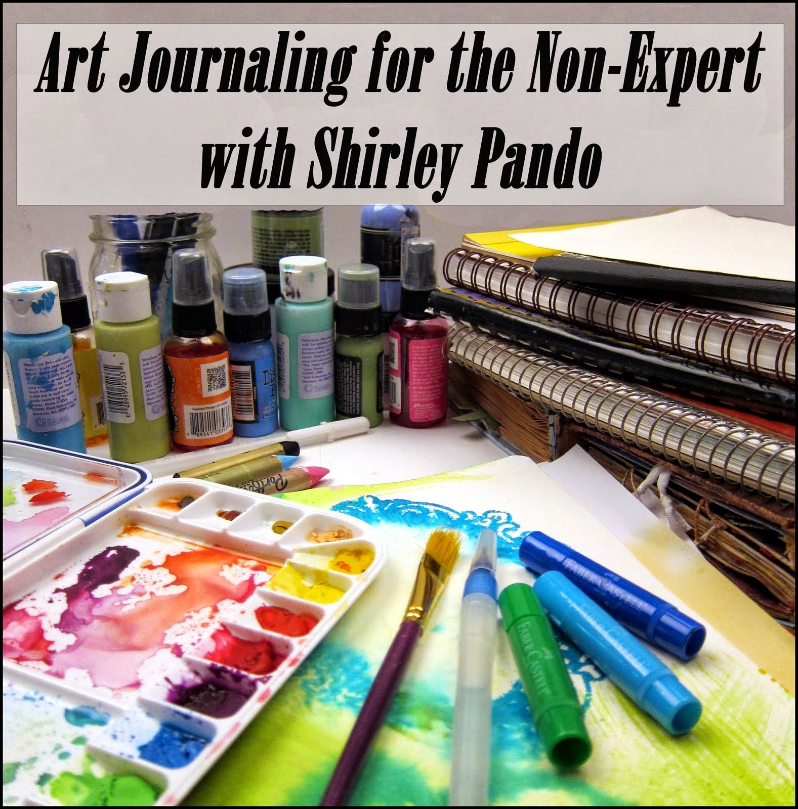 Art Journaling for the Non-Expert
