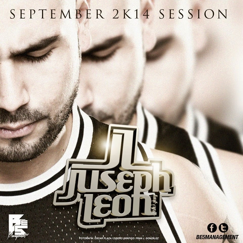 DJ Juseph León - SEPTEMBER 2K14 SESSION