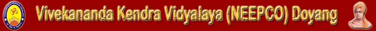 Vivekananda Kendra Vidyalaya (Neepco) Doyang