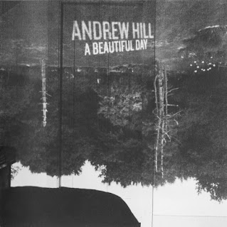 Andrew Hill, A Beautiful Day