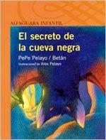 EL SECRETO DE LA CUEVA NEGRA--PEPE PELAYO
