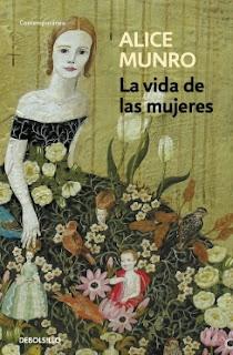 La vida de las mujeres Alice Munro