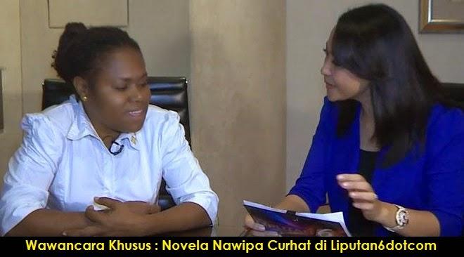Inilah Video Wawancara Khusus Novela Nawipa di Liputan6dotcom