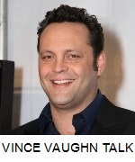 Vince Vaughn Interview