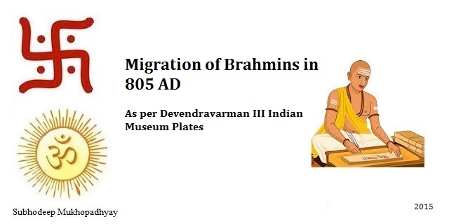 Migration of Brahmins as per Devendravarman III Indian Museum Plates of 805 AD