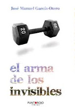El arma de los invisibles