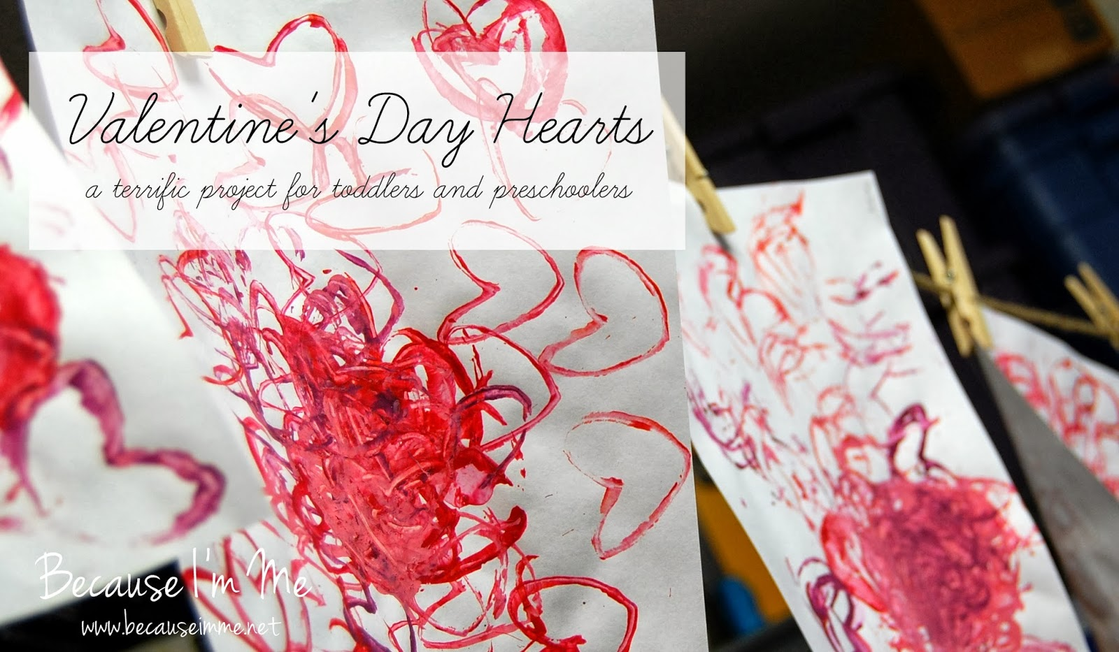 Because I'm Me easy and fun Valentine's Day craft for preschoolers and toddlers