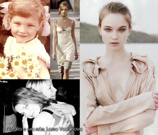 Para sempre Vodianova_Natalia Vodianova_Larisa Vodianova_Começo da carreira_Criança_Mãe de modelo