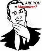 Maximizers vs Satisficers