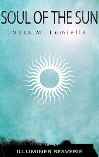 soul of the sun, vesa m lumielle, resverie, spiritual book, magic book, time travel book