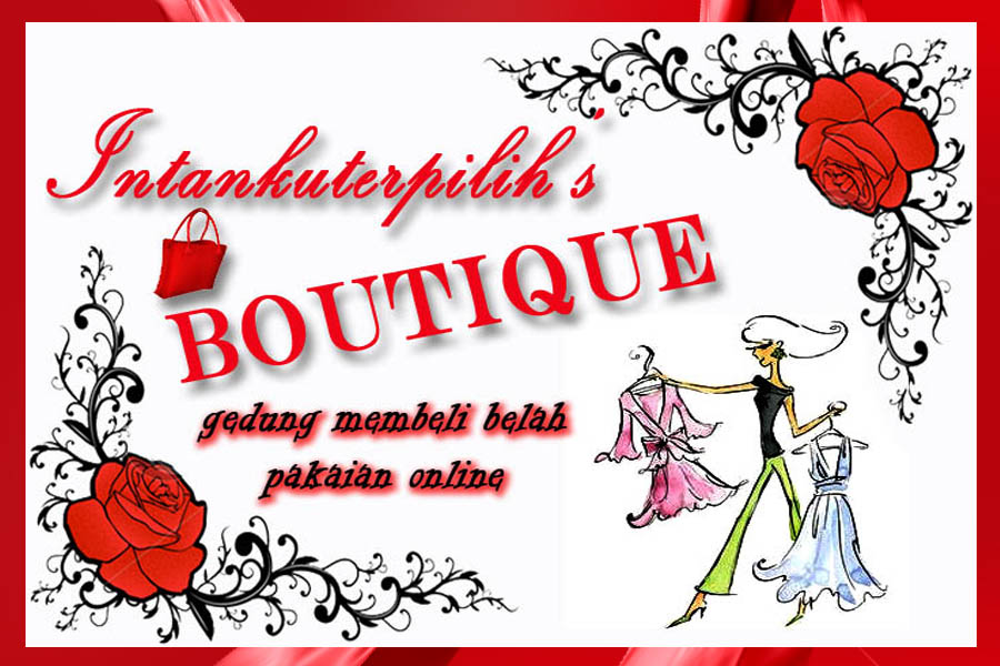 Intankuterpilih's Boutique