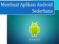 Ebook: Membuat Aplikasi Android Sederhana