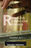 Reflejos, Revanchas, Reveses