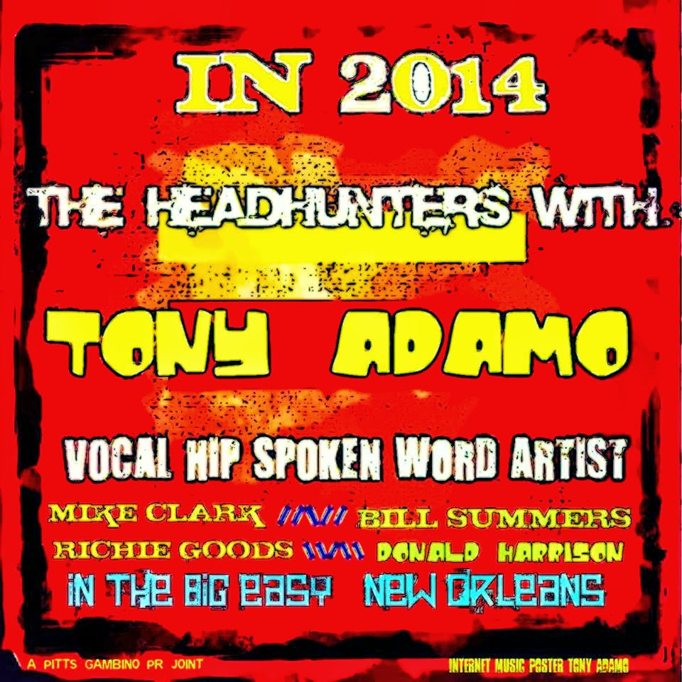 The HeadHunters w/ Tony Adamo!