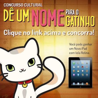 """Concurso Cultural """"Qual é o Nome do Gatinho"""""""