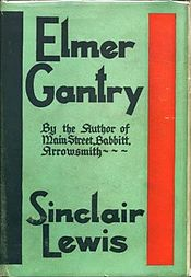 elmer gantry essay Essay ideas, study questions and discussion topics based on important themes running throughout elmer gantry by sinclair lewis great supplemental information for.