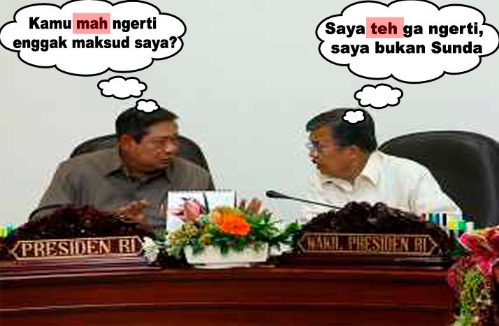 Ilustrasi : Pak SBY dan Pak JK lagi ngomong Sunda :D