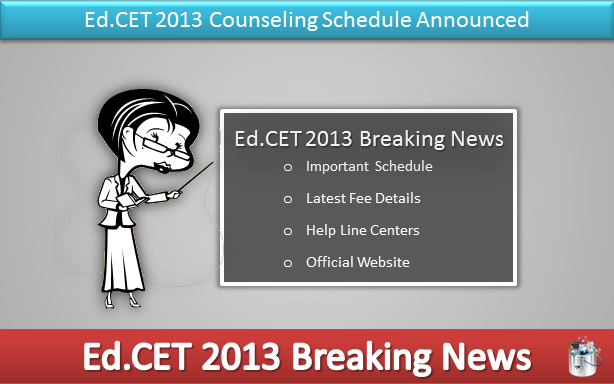 Andhra Pradesh Ed.CET 2013 Counseling Schedule Released