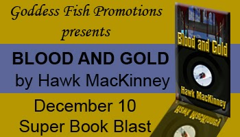 http://goddessfishpromotions.blogspot.com/2013/10/virtual-super-book-blast-blood-and-gold.html