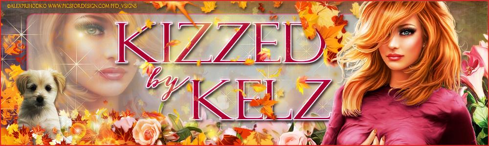 Kizzed By Kelz