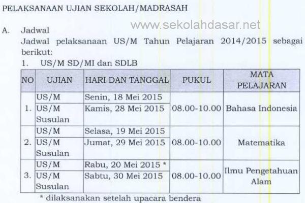 Jadwal pelaksanaan ujian sekolah untuk SD/MI